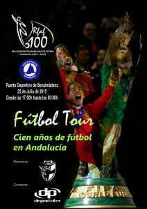 LA EXPOSICIÓN ITINERANTE FUTBOL TOUR: 100 AÑOS DE FÚTBOL EN ANDALUCÍA'